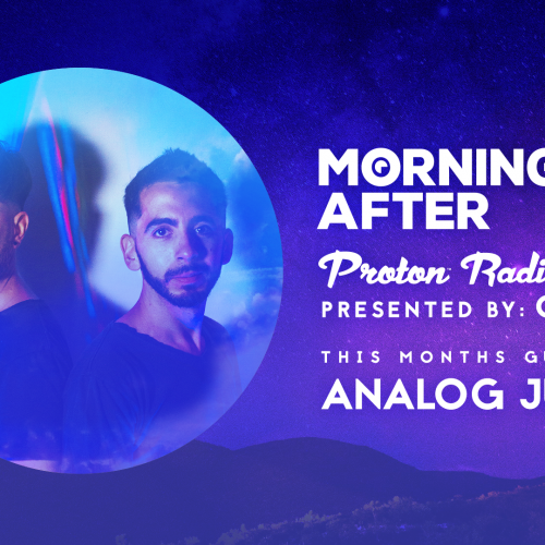 Morning After Proton Radio Show – Analog Jungs – Guest Mix Jan 2021
