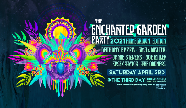The Enchanted Garden Party 2021 (Homegrown Edition)
